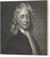 Isaac Newton, English Polymath Wood Print by Science Source