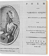 Phillis Wheatley, African-american Poet Wood Print by Photo Researchers