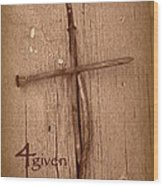 4given Forgiven Wood Print by Cindy Wright