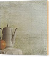A Jugful Tea And A Orange Wood Print by Priska Wettstein