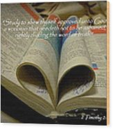 Bible Heart Scripture Art 2 Timothy 2 Wood Print by Cindy Wright