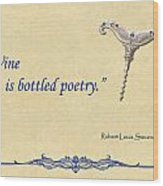 Bottled Poetry Wood Print by Elaine Plesser
