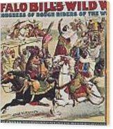 Buffalo Bill: Poster, 1899 Wood Print by Granger