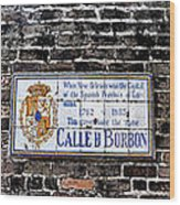 Calle D Borbon Wood Print by Bill Cannon