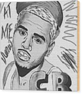 Chris Brown Cb Drawing Wood Print by Kenal Louis