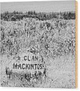 clan mackintosh memorial stone on Culloden moor battlefield site highlands scotland Wood Print by Joe Fox