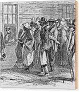 Freedmens Bureau, 1866 Wood Print by Granger