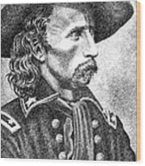 General Custer Wood Print by Gordon Punt