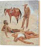 He Lay Where He Had Been Jerked Still As A Log  Wood Print by Frederic Remington