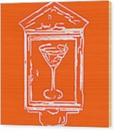 In Case Of Emergency - Drink Martini - Orange Wood Print by Wingsdomain Art and Photography