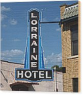 Lorraine Hotel Sign Wood Print by Joshua House