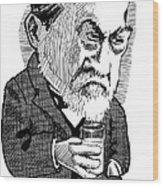Louis Pasteur, Caricature Wood Print by Gary Brown