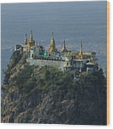 Popa Mountain Top Temple Wood Print by Huang Xin