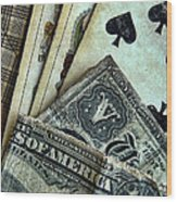 Vintage Playing Cards And Cash Wood Print by Jill Battaglia