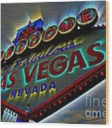 Welcome To Las Vegas Wood Print by Kevin Moore