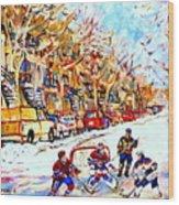 Hockey Game On Colonial Street  Near Roy Montreal City Scene Wood Print by Carole Spandau