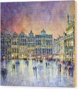 Belgium Brussel Grand Place Grote Markt Wood Print by Yuriy  Shevchuk