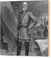 General Robert E. Lee Wood Print by War Is Hell Store