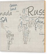 Writing Text Map Of The World Map Wood Print by Michael Tompsett