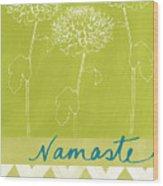 Namaste Wood Print by Linda Woods