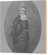 Abolitionist John Brown Wood Print by War Is Hell Store