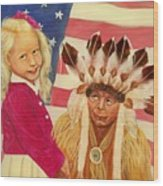 Americans New And Old Wood Print by Joni McPherson