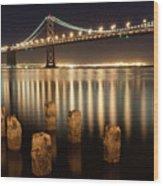 Bay Bridge Reflections Wood Print by Connie Spinardi