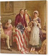 Betsy Ross 1777 Wood Print by Jean Leon Gerome Ferris