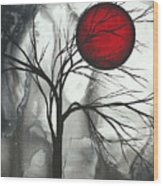 Blood Of The Moon 2 By Madart Wood Print by Megan Duncanson