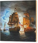 Bonhomme Richard Engaging The Serapis In Battle Wood Print by Paul Walsh
