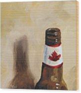 Canadian Beer Wood Print by Torrie Smiley