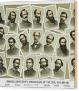 Confederate Commanders Of The Civil War Wood Print by War Is Hell Store