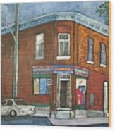 Depanneur Surplus De Pain Rue Charlevoix Wood Print by Reb Frost