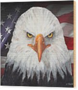 Eagle And The Flag Wood Print by Arline Wagner