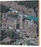 Fairmont Banff Springs Hotel With The Bow River Falls Banff Alberta Canada Wood Print by George Oze
