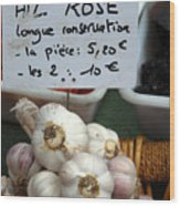 Garlic And Dried Apricots For Sale Wood Print by Anne Keiser