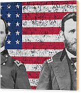 Generals Sherman And Grant  Wood Print by War Is Hell Store