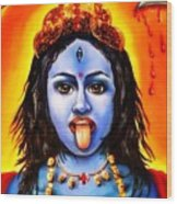 Kali  -hindu Goddess Wood Print by Carmen Cordova