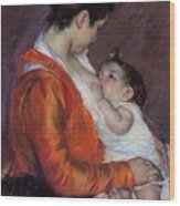 Louise Nursing Her Child Wood Print by Marry Cassatt