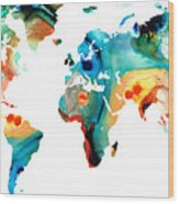 Map Of The World 11 -colorful Abstract Art Wood Print by Sharon Cummings