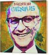 Milton Friedman Wood Print by Gary Grayson