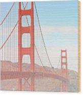 Morning Has Broken - Golden Gate Bridge San Francisco Wood Print by Christine Till