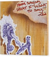 My 1st Amendment Right Begets A Piece Of This Kind Wood Print by Tai Taeoalii