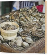 Oysters At The Market Wood Print by Heather Applegate