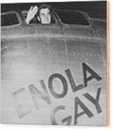 Paul Tibbets In The Enola Gay Wood Print by War Is Hell Store