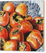 Persimmons Wood Print by Nadi Spencer