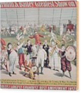 Poster Advertising The Barnum And Bailey Greatest Show On Earth Wood Print by American School