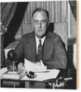President Franklin Roosevelt Wood Print by War Is Hell Store