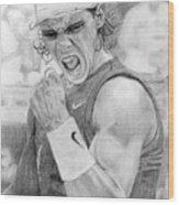 Rafael Nadal Wood Print by Alexandra Riley