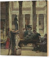 Roman Art Lover Wood Print by Sir Lawrence Alma-Tadema
